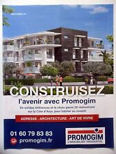 PUBLICITE-ADVERTISING :  PROMOGIM Construisez l'Avenir  2016 Immobilier