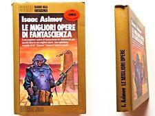 Isaac Asimov Le migliori opere di fantascienza Nord Cosmo Serie oro 1987