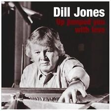 DILL JONES - Up Jumped You with Love - (CD, May-2013, Hep Jazz)-NEW