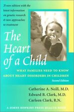 The Heart of a Child: What Families Need to Know about Heart Disorders in Childr