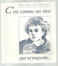 Collège de Morteau C'EST COMME UN REVE 1990 rare!!