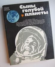 Les fils de la planète bleue - cosmonaute Gagarine - livre rare URSS CCCP