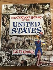 The Cartoon History of the United States Larry Gonick Used Soft Cover