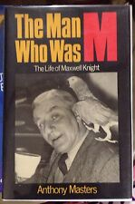 📕The Man Who Was M.: Life of Charles Henry Maxwell Knight SIGNED DEDICATED t/Jn