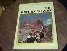 The Return to Zion by Arych Rubinstein Popular History of Jewish Civilization w5