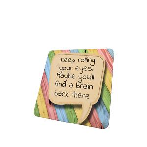Funny quotes Coaster, single X1