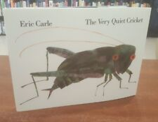 SIGNED The Very Quiet Cricket By Signed by Eric Carle Hardcover
