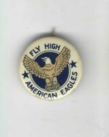 Vintage AVIATION pin Fly High American Eagles US Bald EAGLE pinback button