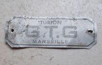 Ancienne Plaque Industrielle Turion GTG Marseille