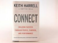 Good+ Connect: by Keith Harrell; Hattie Hill (HC)