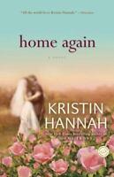 Home Again: A Novel by Hannah, Kristin , Paperback
