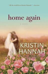 Home Again by Kristin Hannah (2012, Trade Paperback)