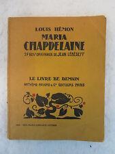 Louis Hemon  MARIA CHAPDELAINE Recit Du Canada Francais 1930 JEAN LEBEDEFF ILLUS