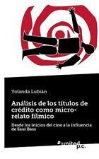 Analisis de Los Titulos de Credito Como Micro-Relato Filmico by Yolanda...