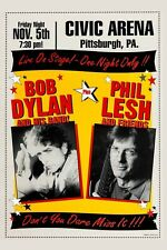 Bob Dylan & Phil Lesh Pittsburgh Concert Poster 12x18