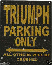 TRIUMPH PARKING METAL SIGN RUSTIC VINTAGE STYLE6x8in 20x15cm garage