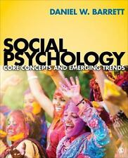 Social Psychology: Core Concepts and Emerging Trends-ExLibrary