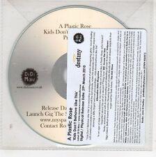 (GJ502) A Plastic Rose, Kids Don't Behave Like This - 2010 DJ CD