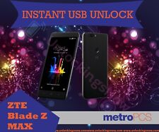Instant Usb Unlock for ZTE Blade Z Max Z982 Zmax Pro Z981 & Z855 from Metro PCS