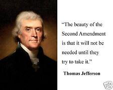 """Thomas Jefferson """" the Second Amendment"""" Famous Quote 8 x 10 Photo Picture #hm1"""