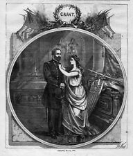 GENERAL ULYSSES S. GRANT AND LADY LIBERTY 1868 CHICAGO REPUBLICAN CONVENTION