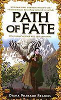 Path of Fate by Diana Pharaoh Francis  NEW in Aus   9780451459503