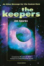 NEW The Keepers: An Alien Message for the Human Race by Jim Sparks