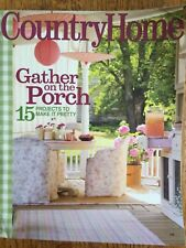 Country Home MagazineJUNE 2008 GATHER ON THE PORCH  FREE SHIPPING