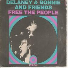 "45 TOURS / 7"" SINGLE--DELANEY & BONNIE AND FRIENDS-FREE THE PEOPLE / SOUL SHARKE"