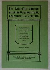 Der Bayerische Bauernverein in Vergangenheit, Gegenwart und Zukunft 1906 Bayern