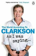 AS I WAS SAYING... - CLARKSON, JEREMY - NEW PAPERBACK BOOK