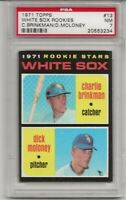 SET BREAK -1971 TOPPS #13 WHITE SOX ROOKIES,  PSA 7 NM, BRINKMAN/MOLONEY,  L@@K