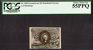 25 Cents FR# 1283 Second Issue Fractional Currency About UNC PCGS 58 PPQ