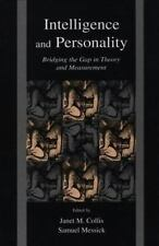 Intelligence and Personality: Bridging the Gap in Theory and Measurement
