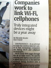 2003 newspaper WI-FI CELL PHONE REVOLUTION begins w linking ofThe 2 technologies