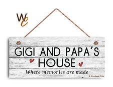 GIGI AND PAPA'S HOUSE Sign, Where Memories Are Made, Weathered Style 6x14 Sign