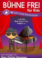 Bühne frei für Kids - 30 coole Klavierstücke - EAN: 9783865439062