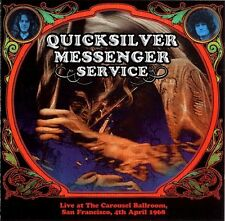 Quicksilver Messenger Service: Live at the Carousel, pag. F., 4th aprile 1968 2cd