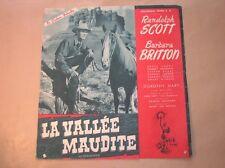 "RARE DOSSIER DE PRESSE DEPLIANT DU FILM ""LA VALLEE MAUDITE"" / RANDOLPH SCOTT"