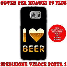 Cover case custodia protettiva in tpu per Huawei P9 PLUS fantasia I LOVE BEER