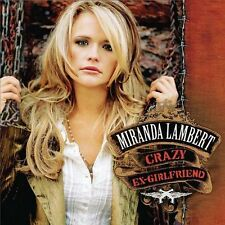 Miranda Lambert Crazy Ex-Girlfriend CD Good Condition