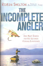 SHELTON ROBIN FLY FISHING BOOK THE INCOMPLETE ANGLER INCOMPLEAT hardback BARGAIN