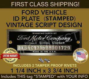 Ford VIN Small stamped with your numbers INCLUDES THIS PLATE MARKED W/(2) RIVETS