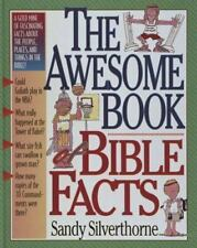 The Awesome Book of Bible Facts by Silverthorne, Sandy