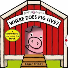 Where Does Pig Live?: A barnyard search-and-find book by Priddy, Roger in Used