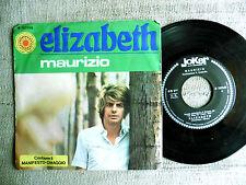 Maurizio – Elizabeth / Sirena  -  Vinile 45 giri