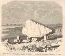 PAYS DE GALLES WALES IMAGE PRINT PIERRE DU ROI KING ARTHUR STONE 1867