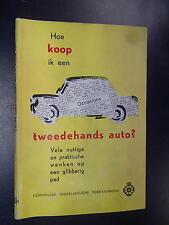 Hoe koop ik een tweedehands auto? uitgave ANWB 1962(?)