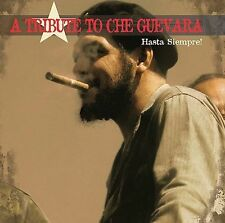 A Tribute to Che Guevara: Hasta Siempre! by Various Artists