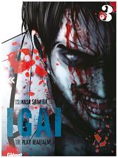 manga IGAI The Play Dead/Alive tome 3 Seinen Tsukasa Saimura Glénat Horreur VF